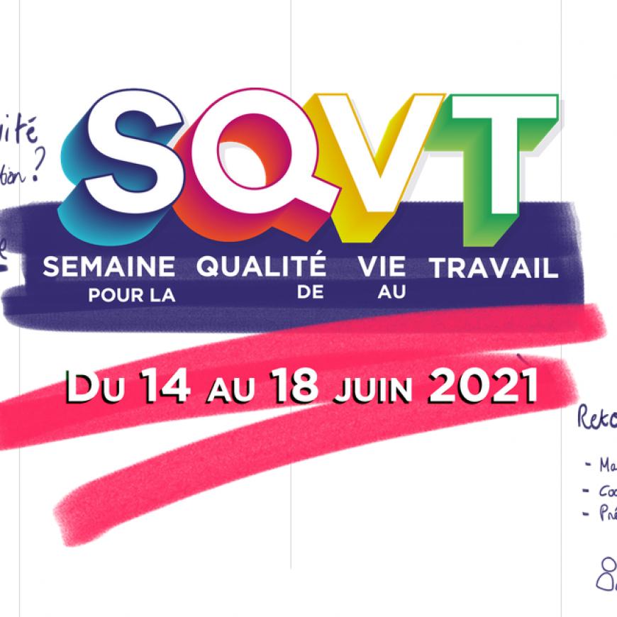Retour sur la semaine de la QVT du 14 au 21 juin 2021